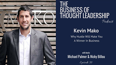 Kevin Mako on The Business of Thought Leadership Podcast