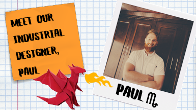 Meet Our Industrial Designer, Paul! #MeetMako