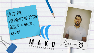 Meet the President of Mako Design, Kevin! #MeetMako