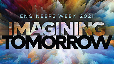 Celebrating National Engineers Week 2021!