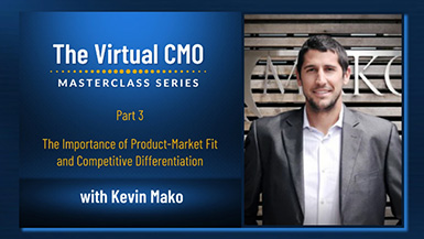 Kevin Mako Keynotes The Virtual CMO Podcast Masterclass Series