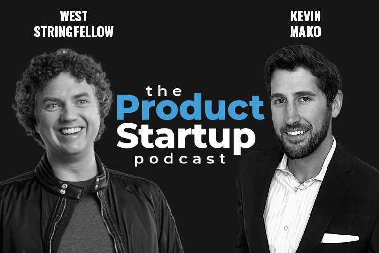 Customer-focused invention design with West Stringfellow on The Product Startup Podcast.