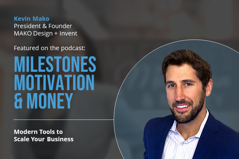Kevin featured in motivational podcast for invention makers Milestones Motivation & Money